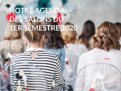 Notre agenda des salons du 1er semestre 2020