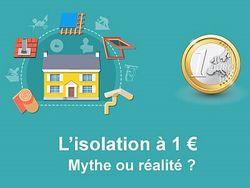 Notre avis sur l'isolation thermique à 1 ¤: mythe ou réalité